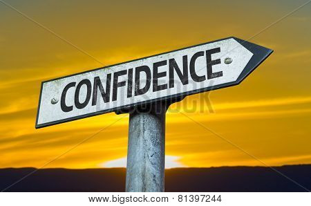 Confidence sign with a sunset background