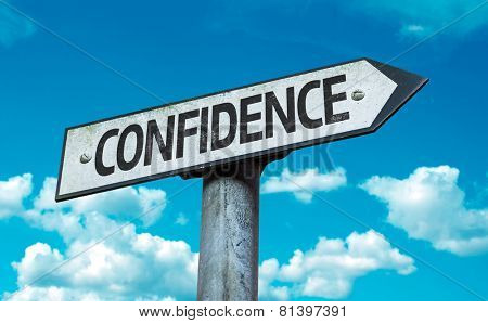 Confidence sign with sky background