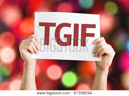TGIF card with colorful background with defocused lights