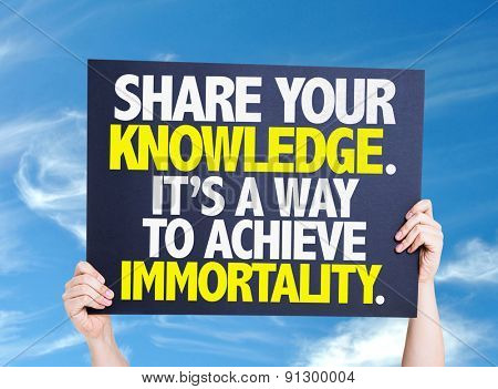 Share Your Knowledge. Its a Way to Achieve Immortality card with sky background