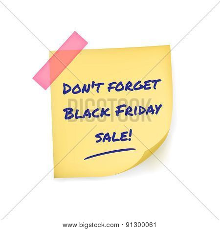 Black Friday reminder message on yellow sticker notepaper isolated on white background
