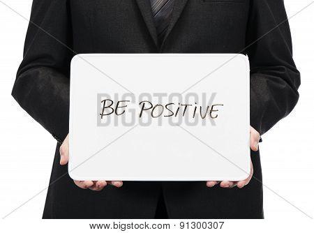 Be positive written in board