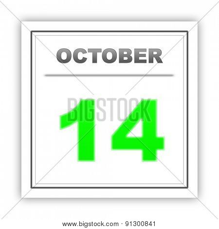 October 14. Day on the calendar. 3d