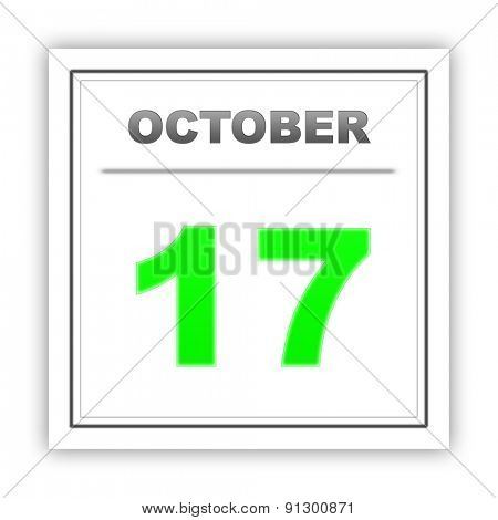 October 17. Day on the calendar. 3d