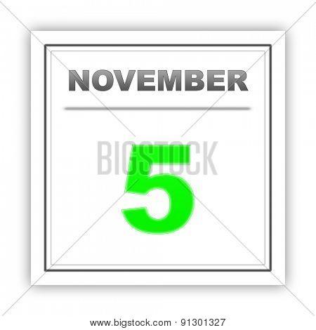 November 5. Day on the calendar. 3d