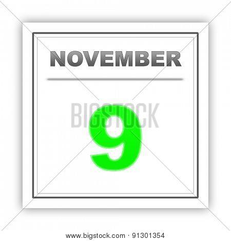 November 9. Day on the calendar. 3d