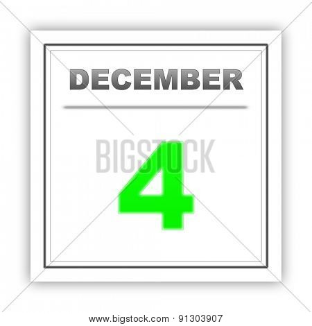 December 4. Day on the calendar. 3d