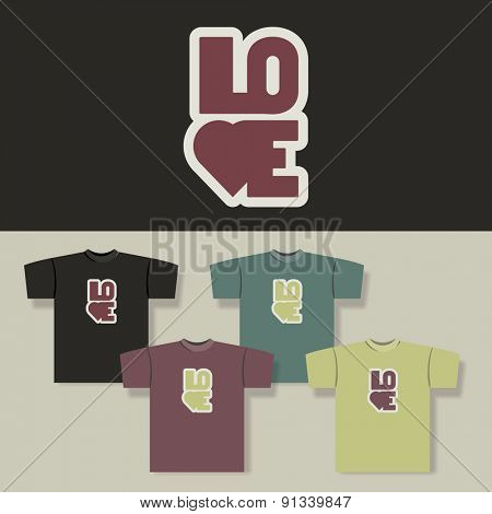 T-shirt Print with LOVE Label and Backgrounds in Different Colors