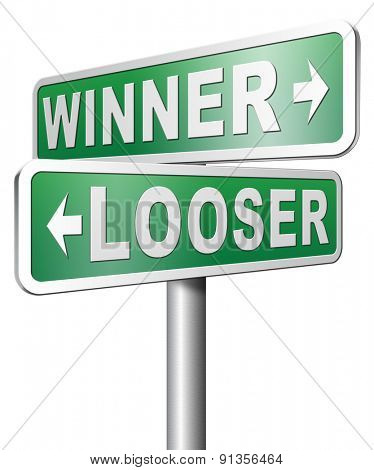 winner looser win or loose the sports game or competition start winning and stop being a looser change your luck