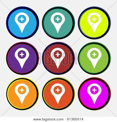 Plus Map Pointer, Gps Location  Icon Sign. Nine Multi-colored Round Buttons. Vector