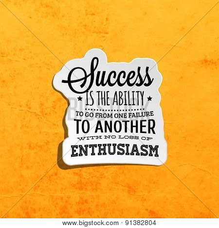 Inspirational Quote Vector Illustration Poster. Retro Paper Texture Background.