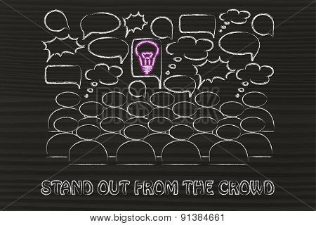 Stand Out From The Crowd, People Talking And Single Glowing Idea