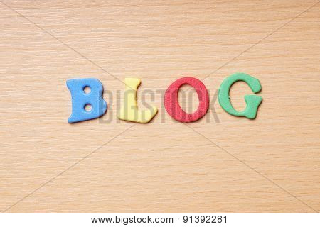 blog in foam rubber letters