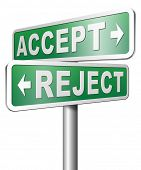 picture of reject  - accept reject approve or decline