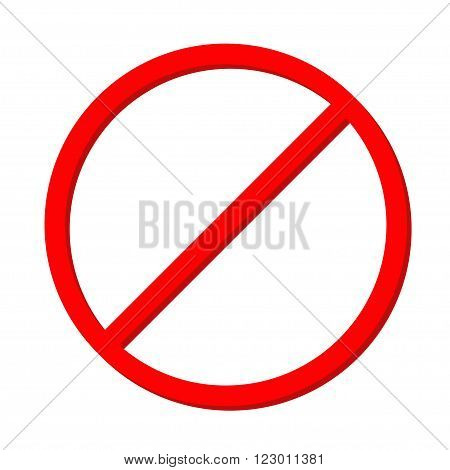 Prohibition no symbol Red round stop warning sign Template Isolated on white background. Flat design Vector illustration