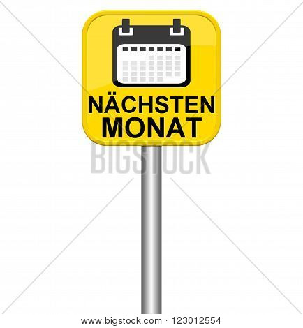 Isolated yellow sign shows next month in german language