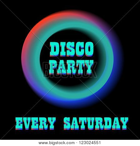 Disco Party Poster Background Template. Neon frame. Glowing frame. Neon circle. Neon blue light. Vector electric frame. Vintage frame. Retro neon lamp.Vector Illustration