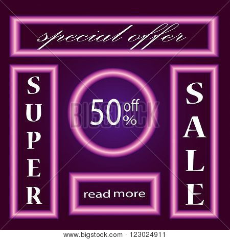 Neon Sale Banner. Super Sale. Sale template. Big sale. Sale tag. Sale poster. Sale vector. Super Sale and special offer. Retro frame. Lights frame. Vector illustration