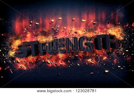 Burning orange fiery flames and explosive sparks on a dark background with the word - STRENGHT - in black text for a dramatic poster design