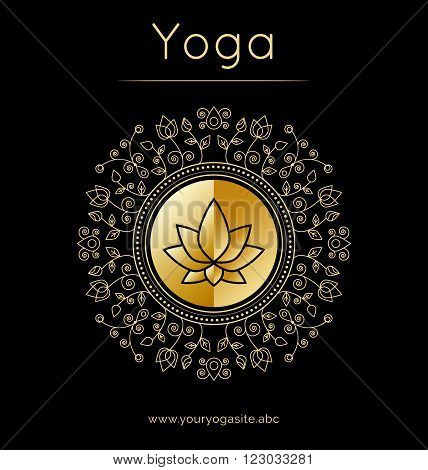 Vector yoga LOTUS illustration. Yoga poster with floral ornament and lotus silhouette. Identity design for yoga studio yoga center class. Template for SPA ayurveda clinic in luxury style and gold texture