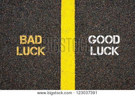 Antonym Concept Of Bad Luck Versus Good Luck