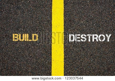 Antonym Concept Of Build Versus Destroy