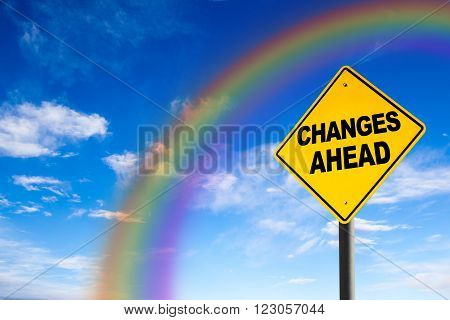 Changes Ahead Sign With Rainbow Background