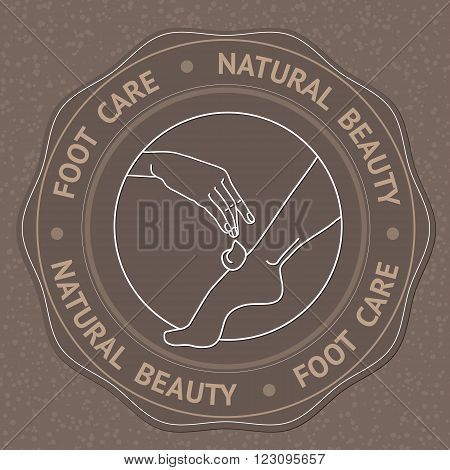 SPA theme vector illustration with foot, hand and text Foot Care Natural Beauty. Badge template.