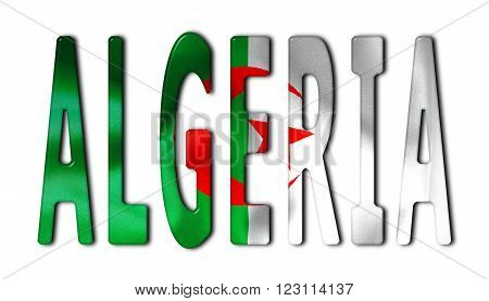 Algeria word with a bevelled flag texture on an isolated white background with a clipping path with and without shadows