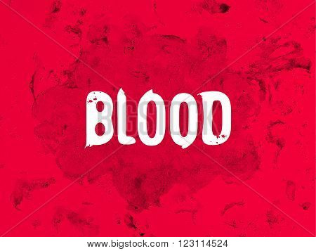 red bloody background with white lettering the Blood