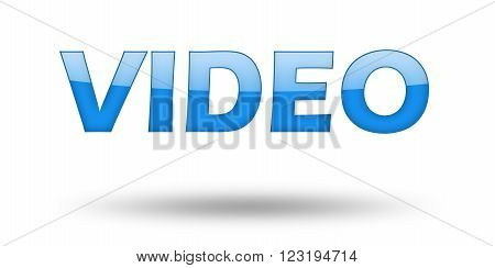 Word VIDEO with blue letters and shadow. Illustration, isolated on white