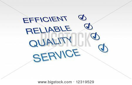 Efficient, Reliable, Quality Service