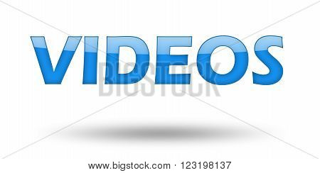Text VIDEOS with blue letters and shadow. Illustration, isolated on white