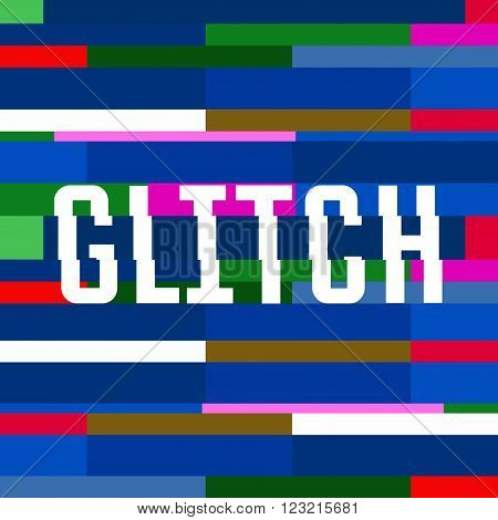Vector glitch background with text. colorful abstract background for your design chaos illustration