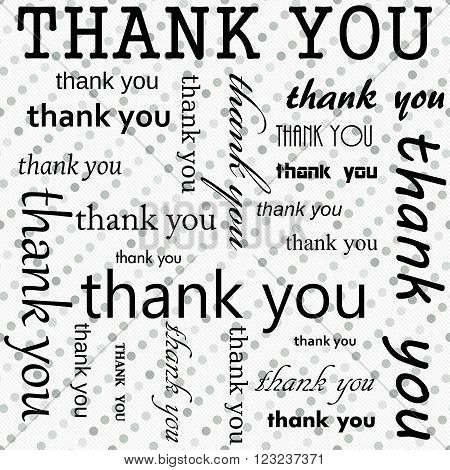 Thank You Design with Gray and White Polka Dot Tile Pattern Repeat Background that is seamless and repeats