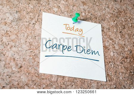 Carpe Diem Reminder For Today On Paper Pinned On Cork Board