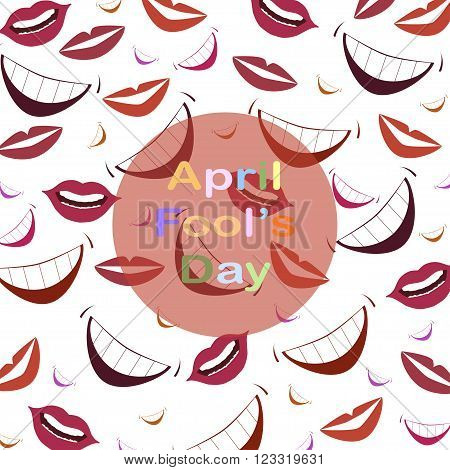 April Fool's Day.Funny vector background with lips.Colorful lips