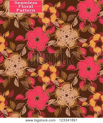 Vector floral seamless pattern. Beautiful hand-drawn flowers. Can be used in interior design clothing. Background for postcards invitations. Colors: brown fuchsia yellow