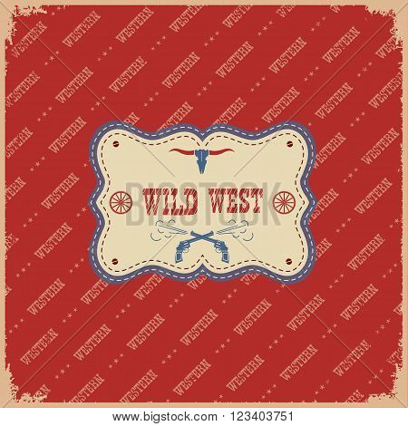 The Wild West Label Background.vector Western Illustration With Text