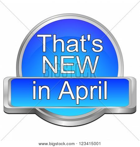 decorative blue That's new in April Button
