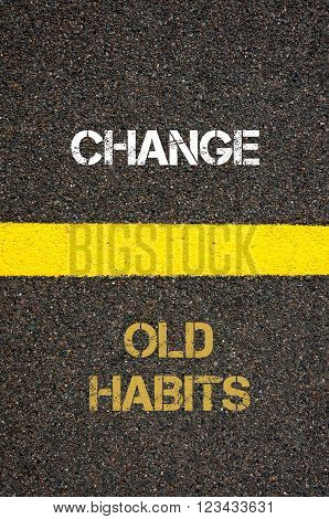 Antonym Concept Of Old Habits Versus Change
