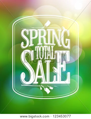 Spring total sale calligraphic poster against green bokeh backdrop