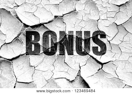 Grunge cracked Bonus sign with smooth lines and soft highlights