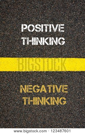 Antonym Concept Of Negative Thinking Versus Positive Thinking