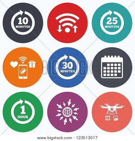 Wifi, mobile payments and drones icons. Every 10, 25, 30 minutes and 1 hour icons. Full rotation arrow symbols. Iterative process signs. Calendar symbol.