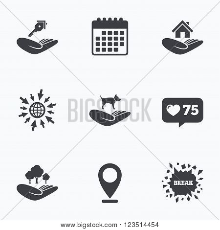 Calendar, like counter and go to web icons. Helping hands icons. Shelter for dogs symbol. Home house or real estate and key signs. Save nature forest. Location pointer.