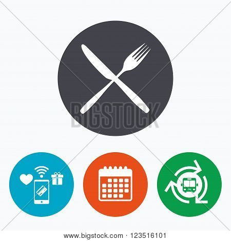 Eat sign icon. Cutlery symbol. Fork and knife crosswise. Mobile payments, calendar and wifi icons. Bus shuttle.