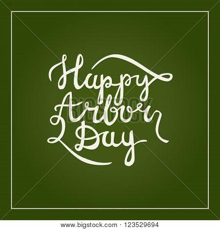 Happy arbor day calligraphy handlettering postcard