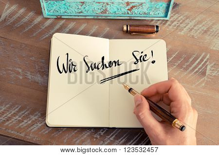 "Handwritten Text In German ""wir Suchen Sie""  - Translation : Looking For You"