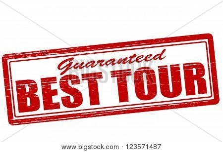 Stamp with text best tour inside vector illustration